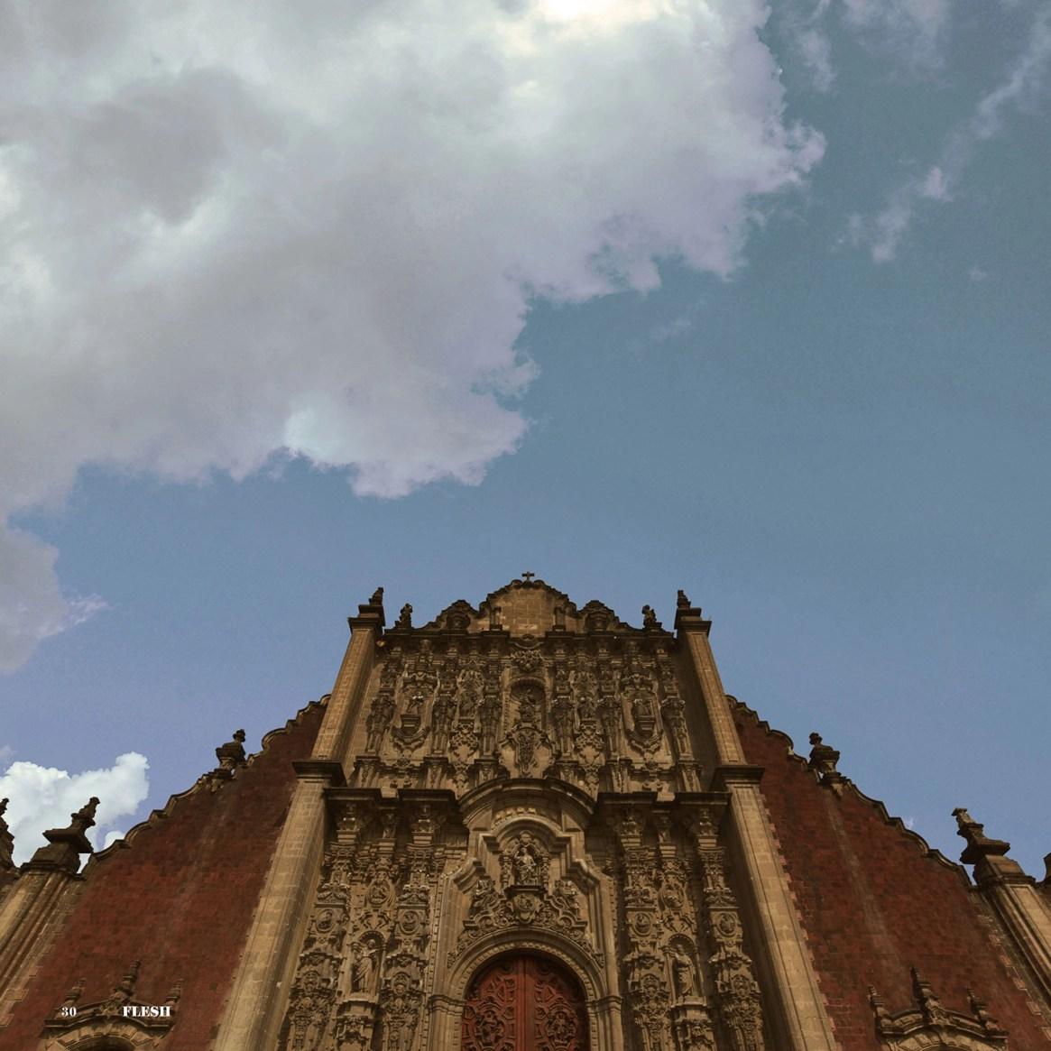 Las Entrañas de Mexico FLESH Magazine Arte Arquitectura Por Pablo Fernández Sánchez