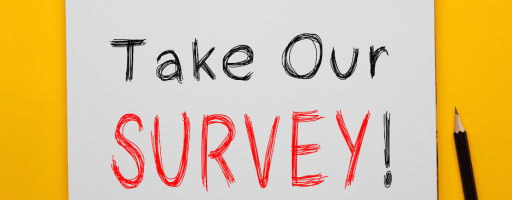 TAKE OUR SURVEY FEATURED IMAGE SMALLER