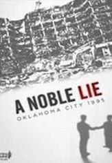 A Noble Lie