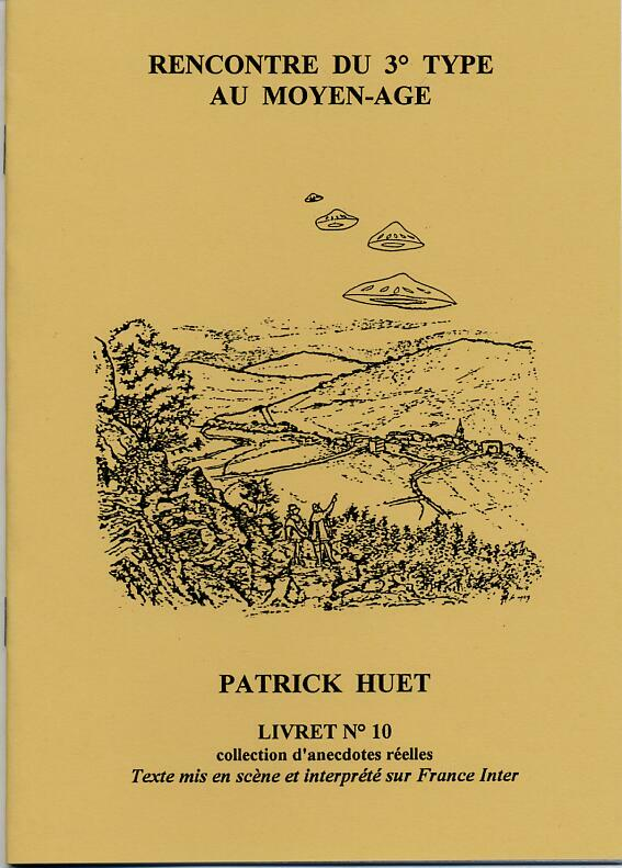 Histoire d'Ovni au Moyen-Age Patrick Huet