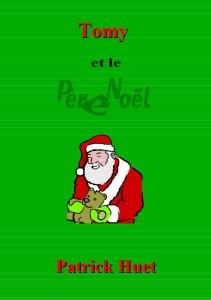 Tomy et le Père Noël, un conte de Patrick Huet