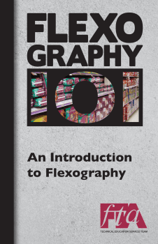 FLEXOGRAPHY 101 Booklet Series - An Introduction to Flexography