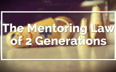 The Mentoring Law of 2 Generations