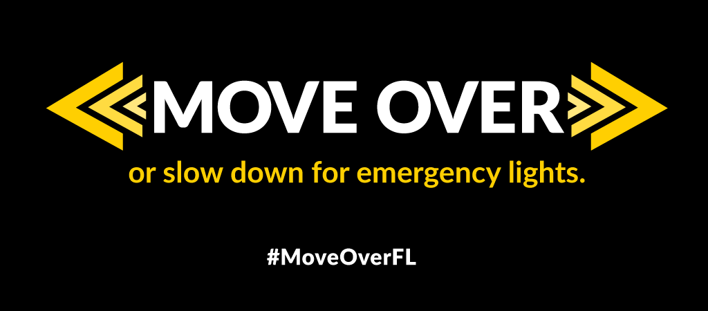 Move Over. Florida! - Florida Department of Highway Safety and Motor Vehicles