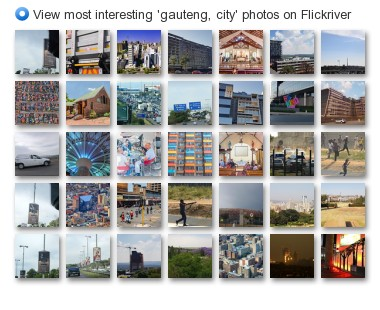 View most interesting 'gauteng, city' photos on Flickriver