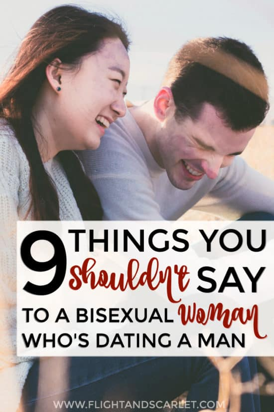 Not sure how to talk to bi women who are dating men? This post has some really good practical advice - 9 things you should never say to bisexual women! So glad I came across this... I've definitely said these before and had no idea they were rude!