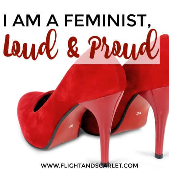 Wow, what an inspiring post! I've been afraid to call myself a feminist publicly, but this post inspired me not to be. I am now a proud feminist! Check it out!