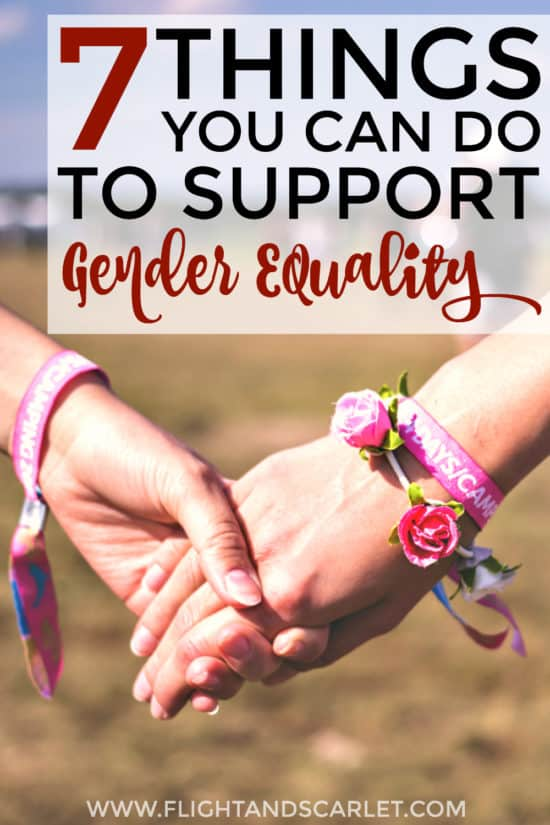Love this guide for how to support gender equality! I don't have time to volunteer for feminist organizations and become an activist, and these are really simple ways for me to support feminism in my daily life! Perfect!