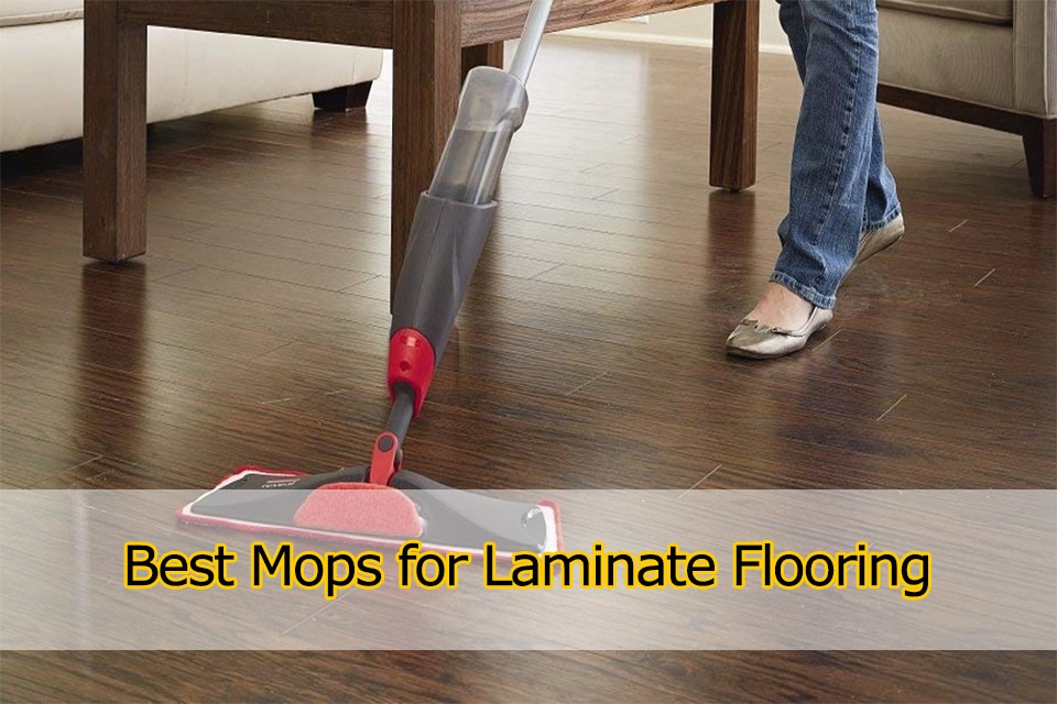 10 Best Mops for Laminate Floors to Buy in 2019  Flik
