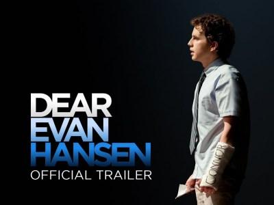 Dear Evan Hansen Movie Trailer