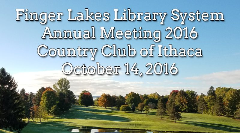 2016 Annual Meeting  Finger Lakes Library System