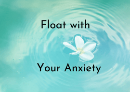 Floating, Anxiety