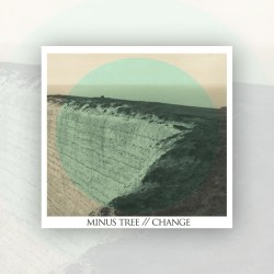 Minus Tree – Change