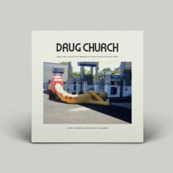 Drug Church - Party At Dead Man's