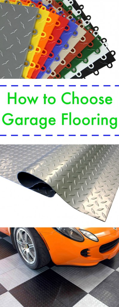 How to Choose Garage Flooring: From tiles to rolls to epoxy, find the right garage flooring for your lifestyle and budget and take you garage and home to the next level!