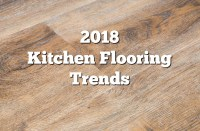 2018 Kitchen Flooring Trends: 20+ Flooring Ideas for the ...