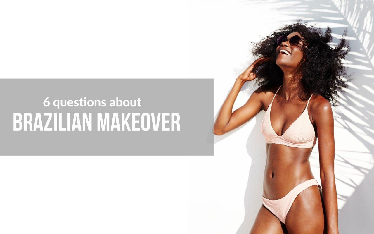 Brazilian Makeover Blog Post Cover