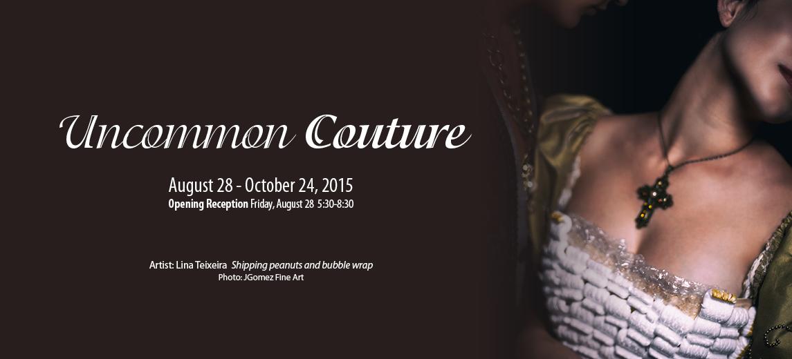 """""""Uncommon Couture"""""""