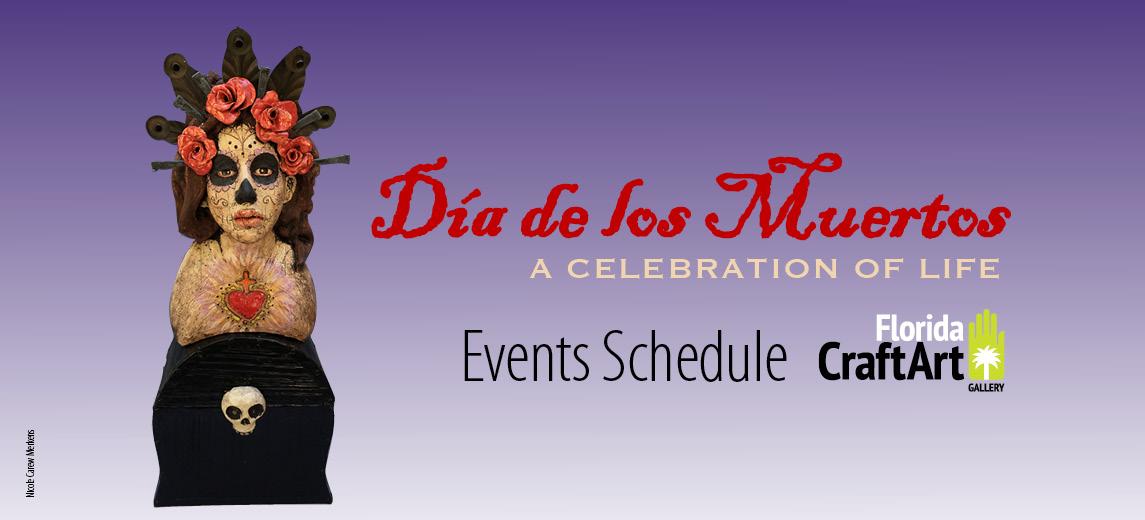Dia de los Muertos Events Schedule