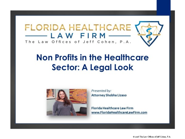 Non Profits in the Healthcare Sector: A Legal Look
