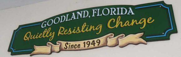 Goodland's motto.