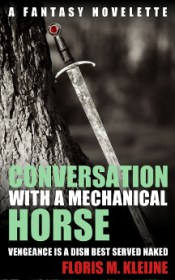 Conversation with a mechanical horse: The fantasy novelette