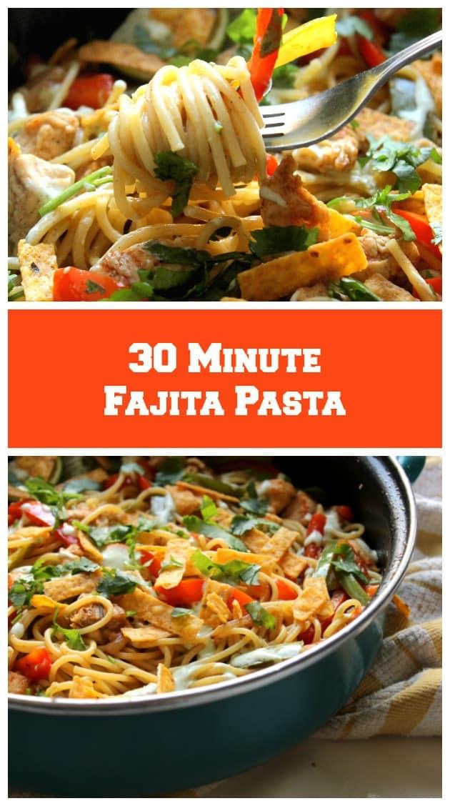 30 Minute Fajita Pasta