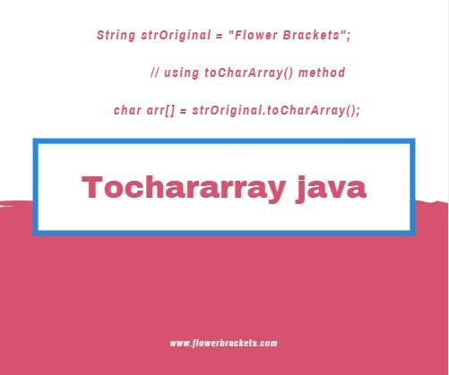java String toCharArray() method