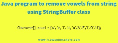 java program to remove vowels from string using StringBuffer class