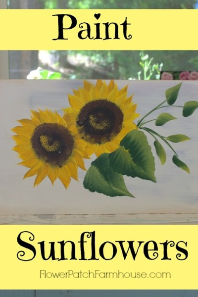 Learn to Paint Sunflowers fast and easy one stroke at a time, FlowerPatchFarmhouse.com