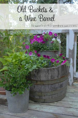 Old Buckets & a Wine Barrel 300 FlowerPatchFarmhouse