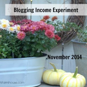 November Blogging Experiment Income Report, FlowerPatchFarmhouse.com