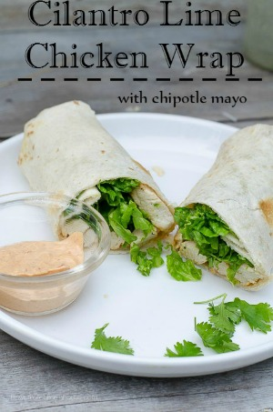Cilantro Lime Chicken wrap with chipotle mayonnaise 300, flowerpatchfarmhouse.com