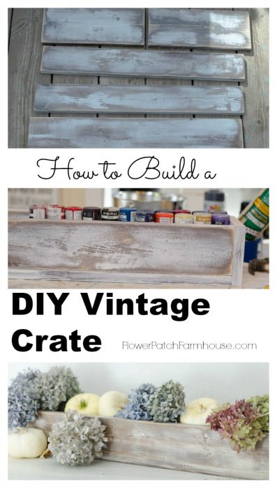 How to Build a DIY Rustic Vintage Crate, FlowerPatchFarmhouse.com