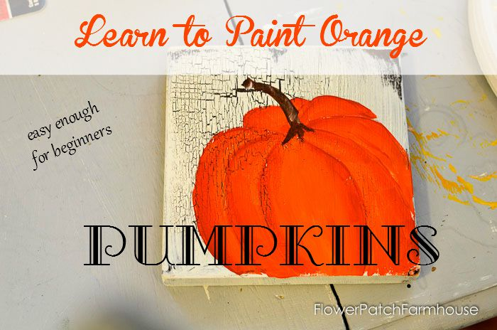 Learn How to Paint Orange Pumpkins, easy and so fun. Great for Fall decor or crafts! FlowerPatchFarmhouse.com