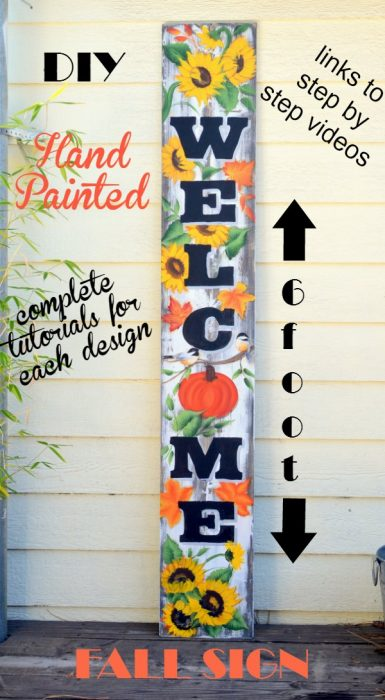 Hand paint this lovely 6 foot Welcome sign. Easy DIY with video links for each Fall design and a PDF of the Welcome letters! Great for Autumn decor, front porch decorating and more!