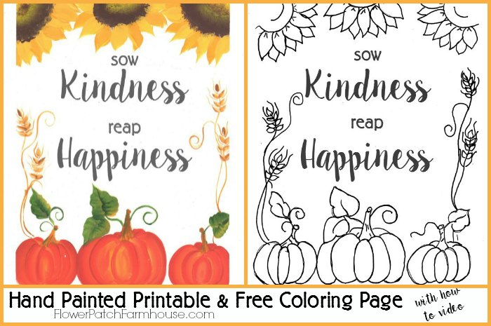 Sow Kindness Reap Happiness Printable and Coloring Page, FlowerPatchFarmhouse.com