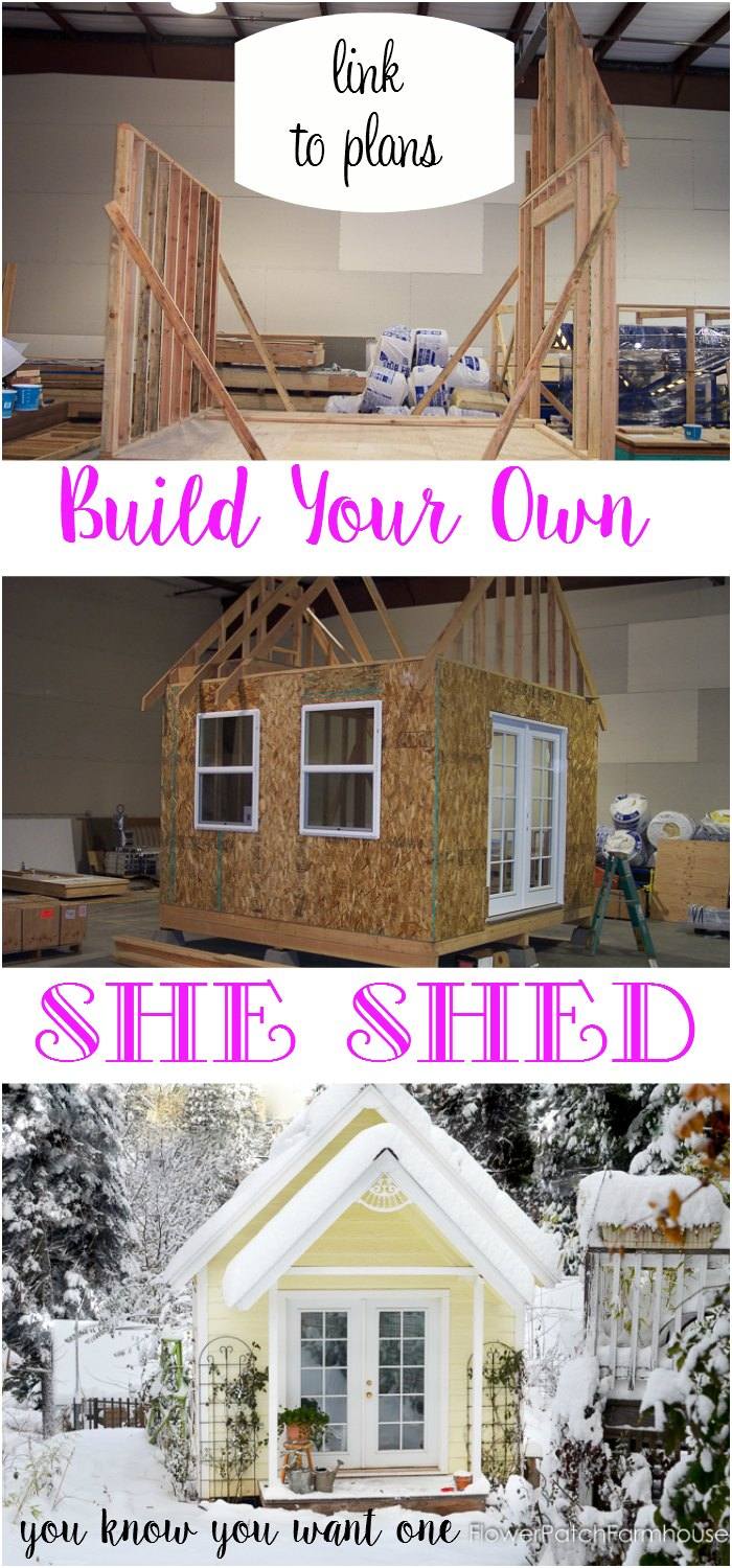 Attractive Building my She Shed - Flower Patch Farmhouse QM28