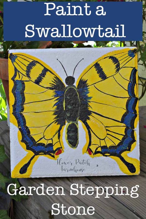 Garden Paver, Paint a Swallowtail Butterfly stepping stone