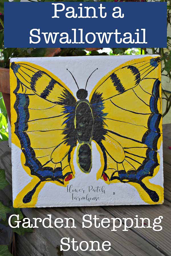 DIY Paint a Swallowtail Butterfly stepping stone.  A great feature of a cottage garden is the paths, make your unforgettable with this easy to paint swallowtail butterfly paver. #cottagegarden #gardenpath #DIYgarden