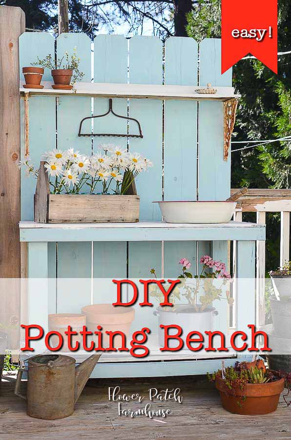 diy potting bench with text overlay, flower patch farmhouse.com