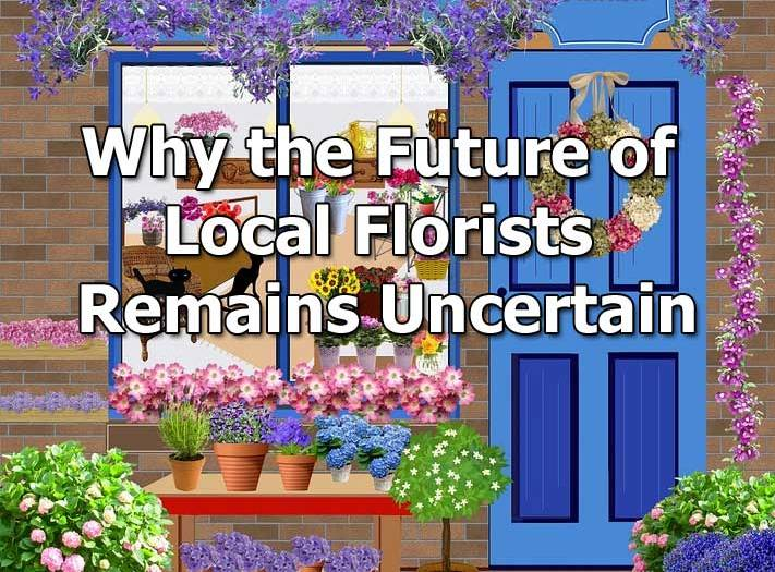 future of local florists