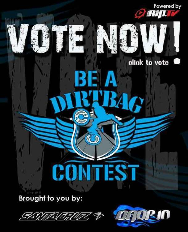 drop in vote now dirtbag contest