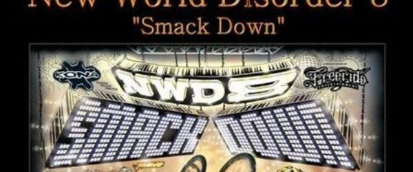 NWD - New World Disorder 8 - Smack Down