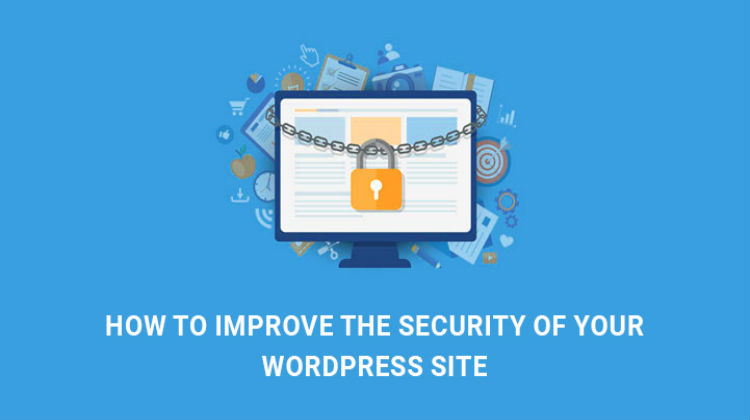 How to Improve WordPress Site Security