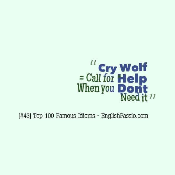 Idiom 43 cry wolf