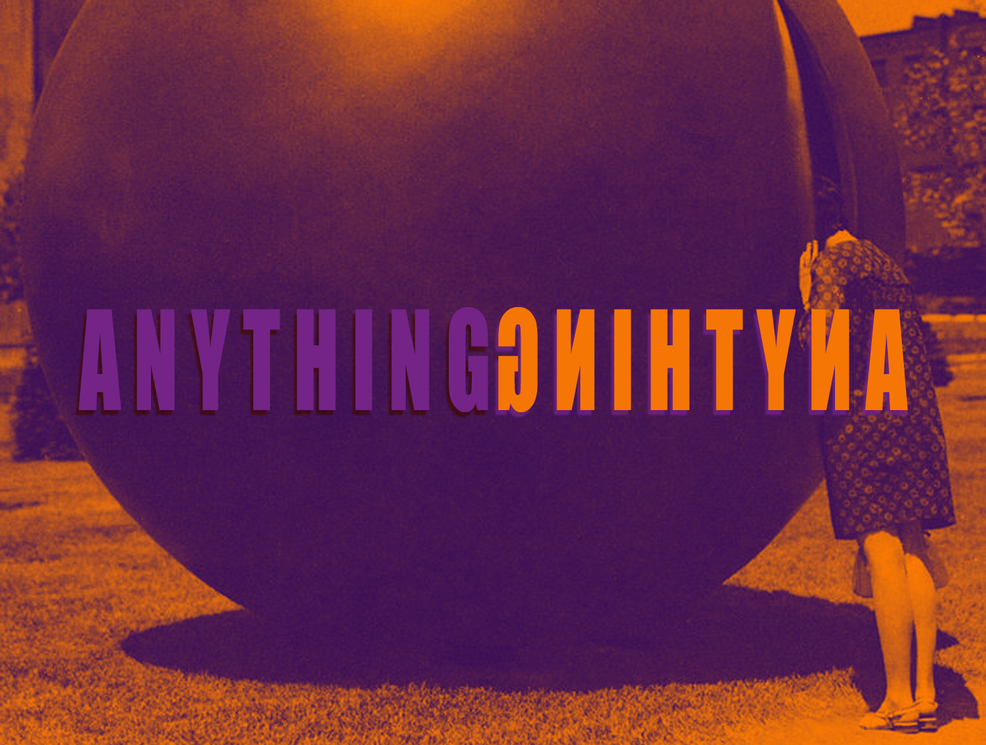 Anything ANYTHING