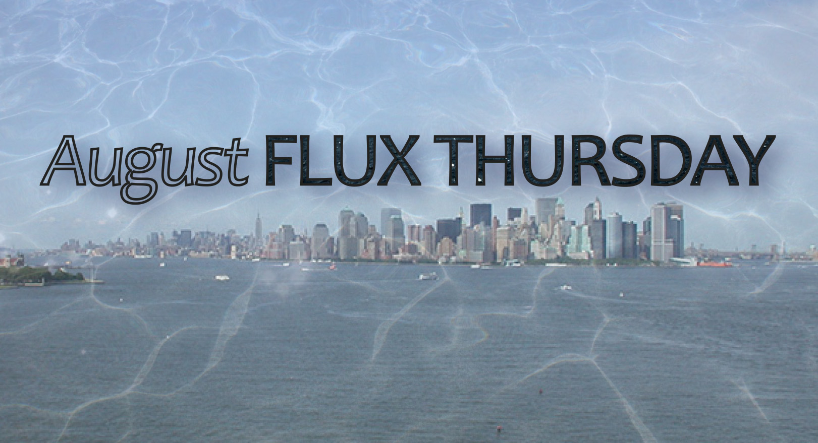 August Flux Thursday