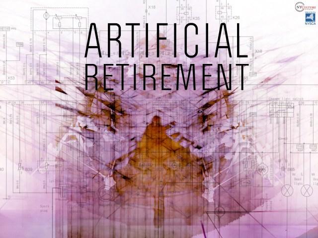 artificial retirement