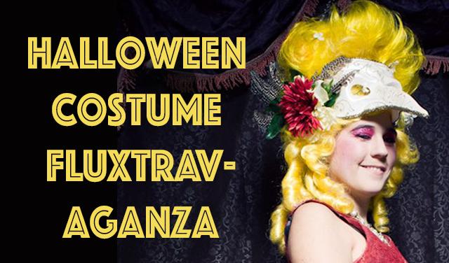 Halloween Costume Fluxtravaganza